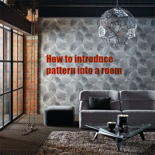 How to introduce pattern into a room