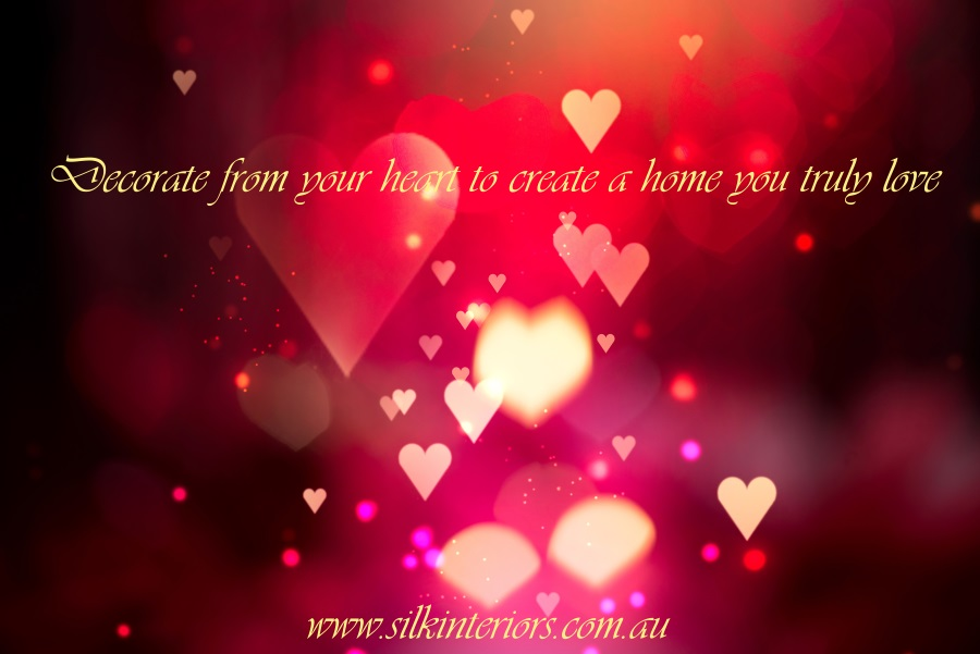 Decorate from your heart to create a home you love